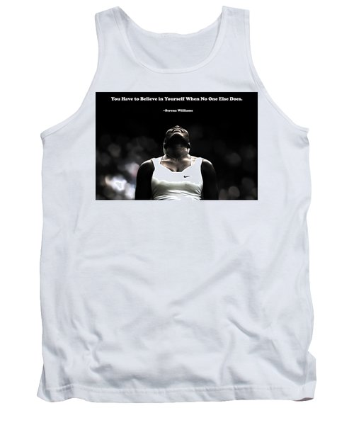 Serena Williams Quote 2a Tank Top by Brian Reaves