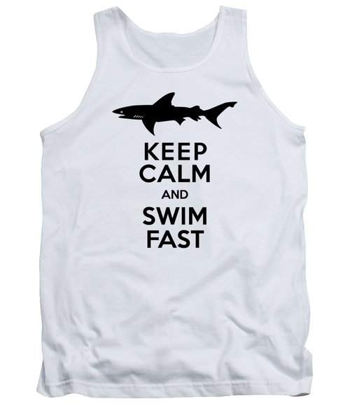 Sharks Keep Calm And Swim Fast Tank Top by Antique Images