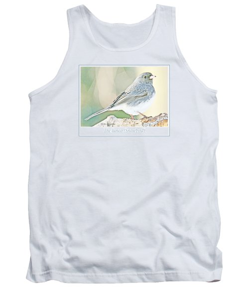 Tank Top featuring the photograph Slate-colored Junco Snowbird Female by A Gurmankin