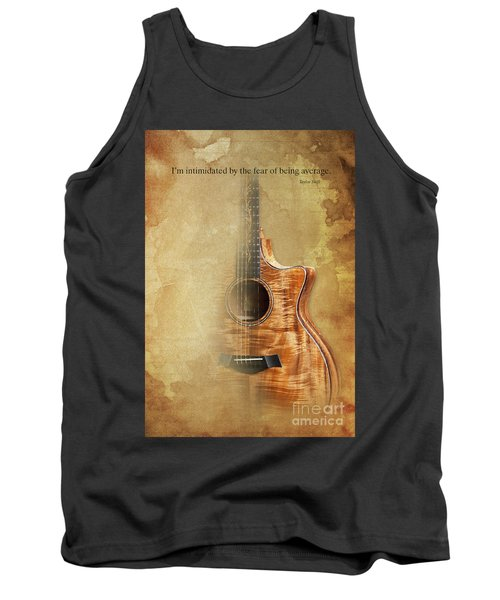 Taylor Inspirational Quote, Acoustic Guitar Original Abstract Art Tank Top by Pablo Franchi