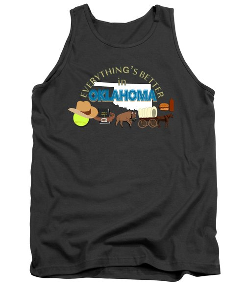 Everything's Better In Oklahoma Tank Top by Pharris Art