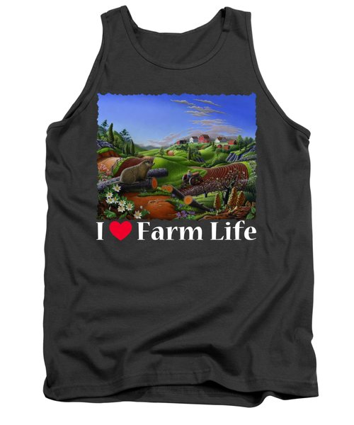 I Love Farm Life T Shirt - Spring Groundhog - Country Farm Landscape 2 Tank Top by Walt Curlee