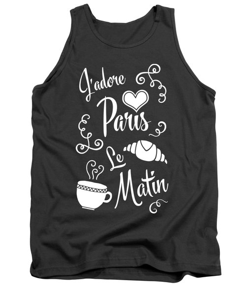 I Love Paris In The Morning Tank Top by Antique Images
