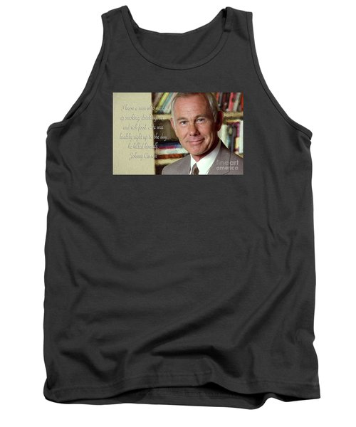 Johnny Carson On Pleasures In Life Tank Top by Garland Johnson