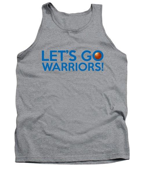 Let's Go Warriors Tank Top by Florian Rodarte