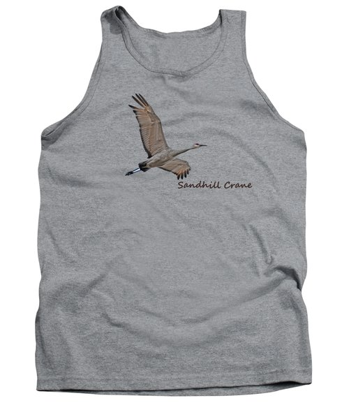 Sandhill Crane In Flight Tank Top by Whispering Peaks Photography