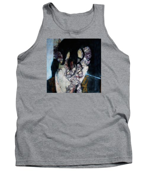 The Way You Make Me Feel Tank Top by Paul Lovering
