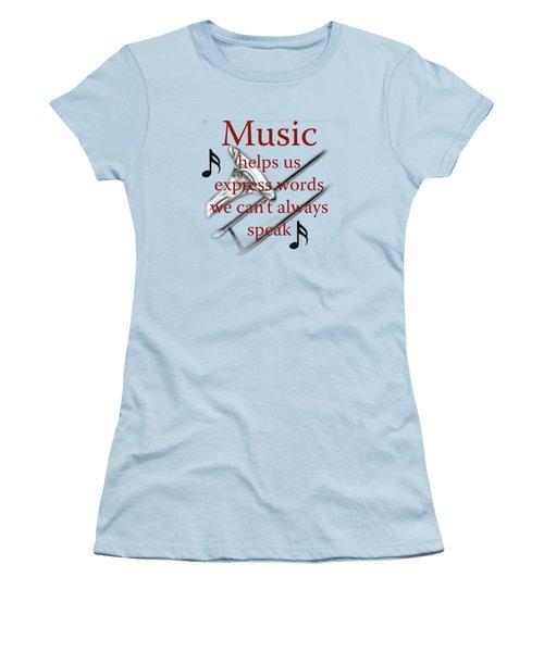 Trombone Music Expresses Words Women's T-Shirt (Junior Cut) by M K  Miller