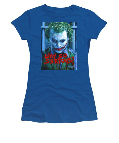 Joker - Why So Serioius? Women's T-Shirt (Junior Cut) by Bill Pruitt