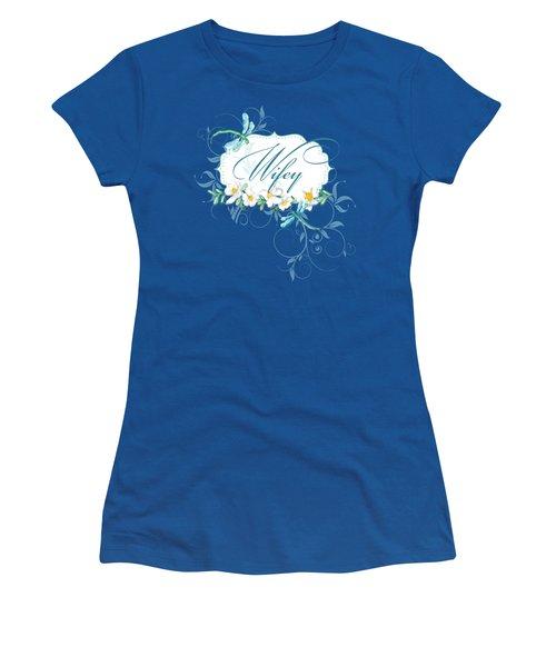 Wifey New Bride Dragonfly W Daisy Flowers N Swirls Women's T-Shirt (Junior Cut) by Audrey Jeanne Roberts