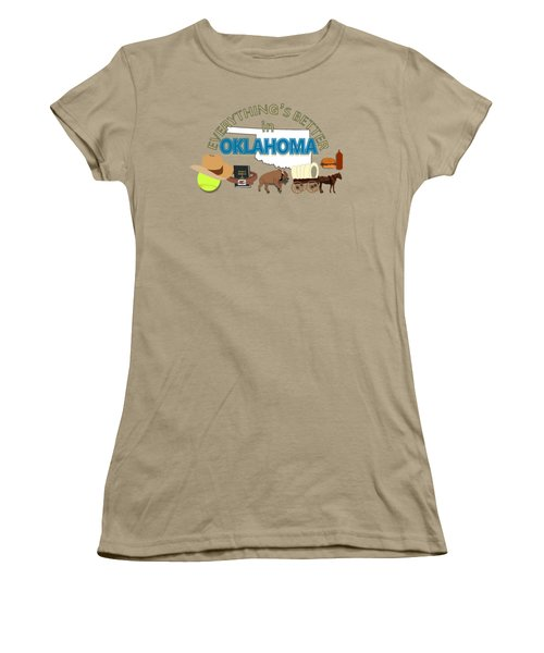 Everything's Better In Oklahoma Women's T-Shirt (Junior Cut) by Pharris Art
