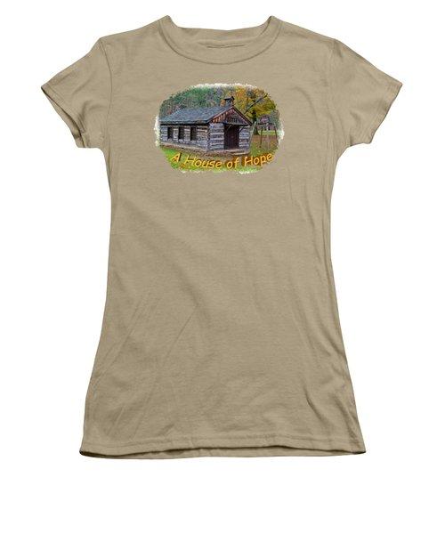 House Of Hope Women's T-Shirt (Junior Cut) by John M Bailey