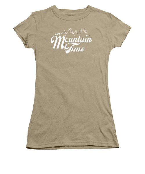 On Mountain Time Women's T-Shirt (Junior Cut) by Heather Applegate