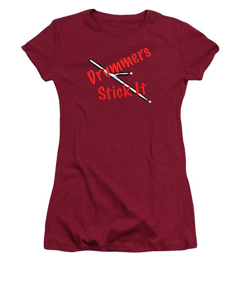 Drummers Stick It Women's T-Shirt (Junior Cut) by M K  Miller