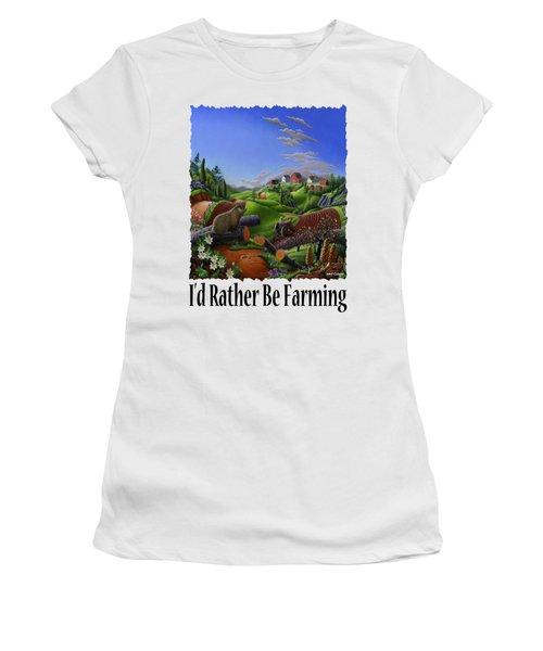 Id Rather Be Farming - Springtime Groundhog Farm Landscape 1 Women's T-Shirt (Junior Cut) by Walt Curlee