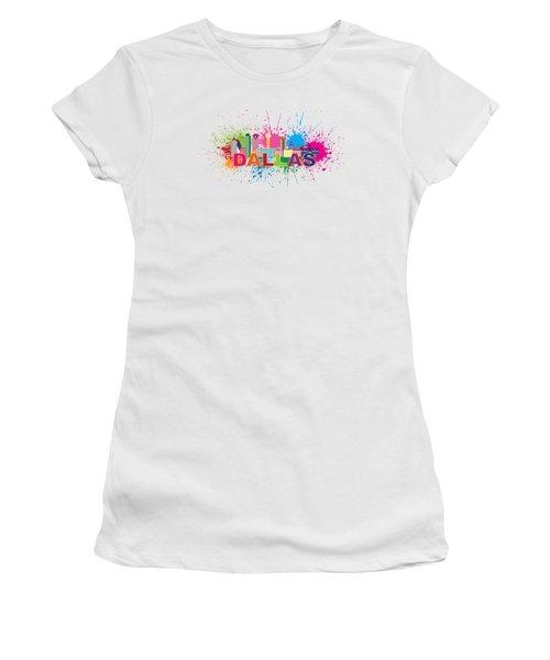 Dallas Skyline Paint Splatter Text Illustration Women's T-Shirt (Junior Cut) by Jit Lim