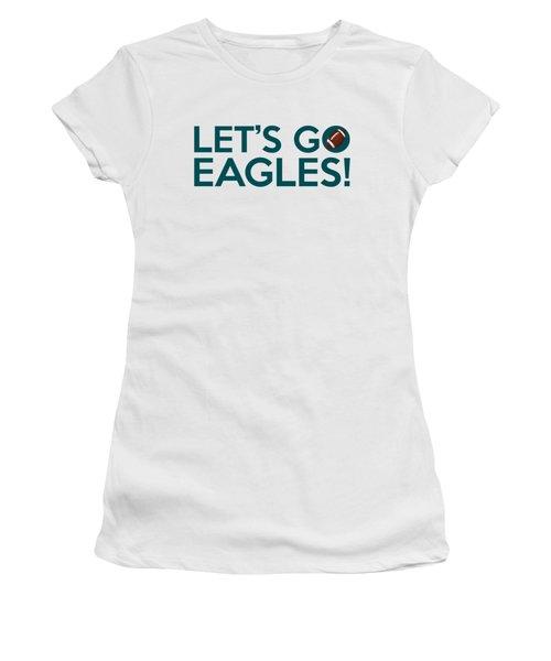 Let's Go Eagles Women's T-Shirt (Junior Cut) by Florian Rodarte