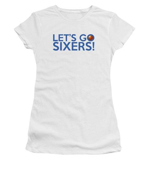 Let's Go Sixers Women's T-Shirt (Junior Cut) by Florian Rodarte