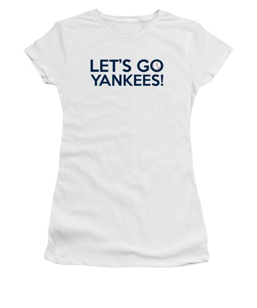 Let's Go Yankees Women's T-Shirt (Junior Cut) by Florian Rodarte