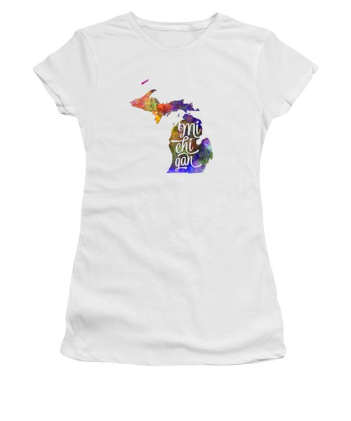 Michigan Us State In Watercolor Text Cut Out Women's T-Shirt (Junior Cut) by Pablo Romero