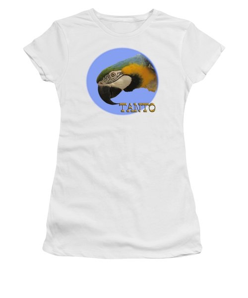 Tanto Women's T-Shirt (Junior Cut) by Zazu's House Parrot Sanctuary