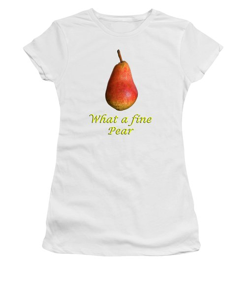 What A Fine Pear Women's T-Shirt (Junior Cut) by Gillian Singleton