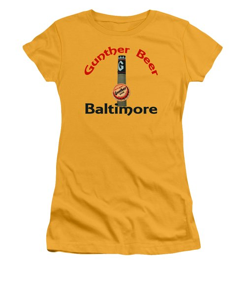 Gunther Beer Baltimore Women's T-Shirt (Junior Cut) by Jost Houk