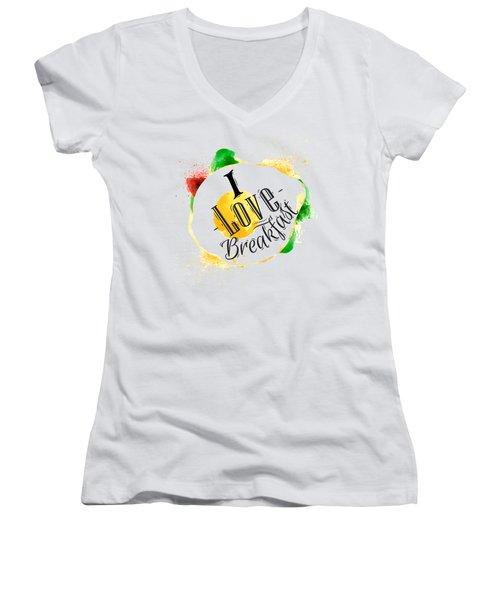 I Love Breakfast Women's V-Neck T-Shirt (Junior Cut) by Aloke Design