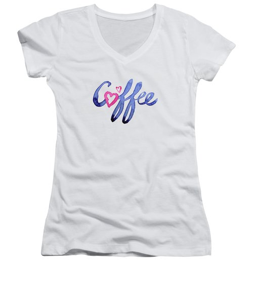 Coffee Lover Typography Women's V-Neck T-Shirt (Junior Cut) by Olga Shvartsur