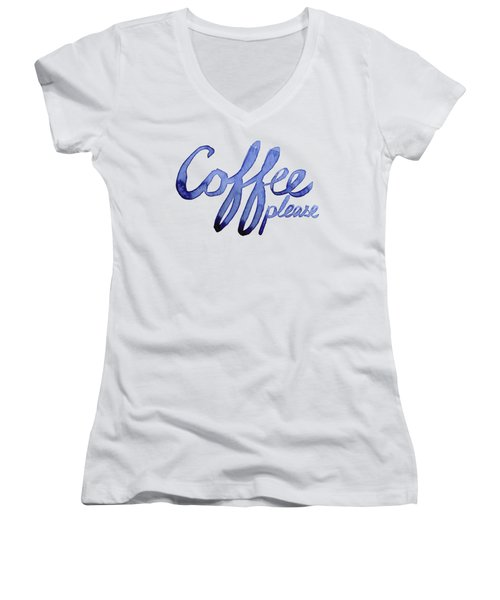 Coffee Please Women's V-Neck T-Shirt (Junior Cut) by Olga Shvartsur