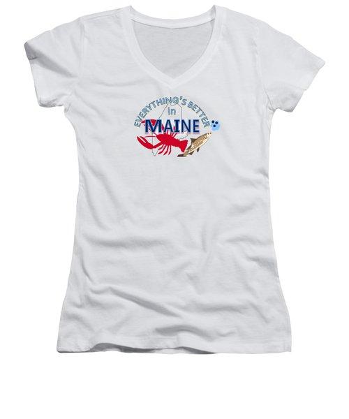 Everything's Better In Maine Women's V-Neck T-Shirt (Junior Cut) by Pharris Art