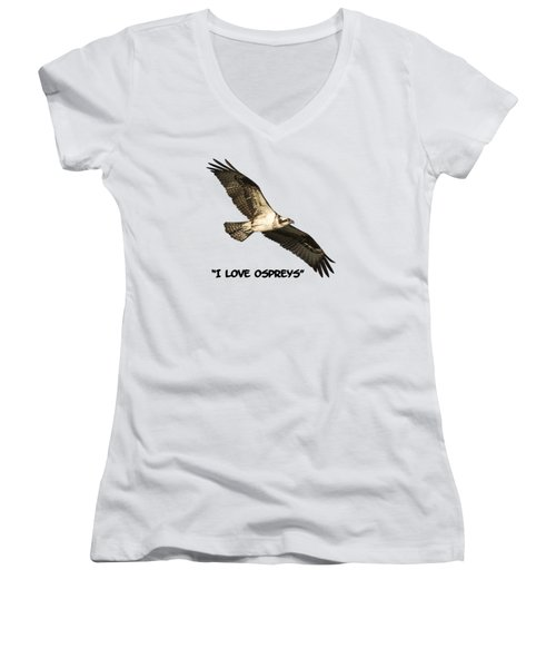 I Love Ospreys 2016-1 Women's V-Neck T-Shirt (Junior Cut) by Thomas Young