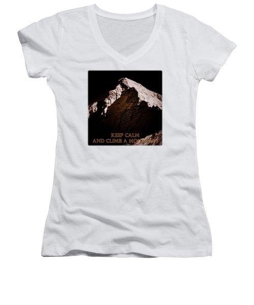 Keep Calm And Climb A Mountain Women's V-Neck T-Shirt (Junior Cut) by Frank Tschakert
