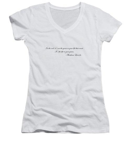 Life In Your Years Women's V-Neck T-Shirt (Junior Cut) by Robert Eldridge