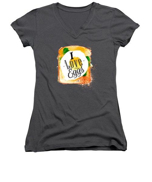 I Love Eggs Women's V-Neck T-Shirt (Junior Cut) by Aloke Design