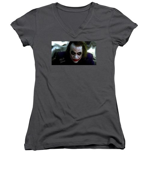 Heath Ledger Joker Why So Serious Women's V-Neck T-Shirt (Junior Cut) by David Dehner