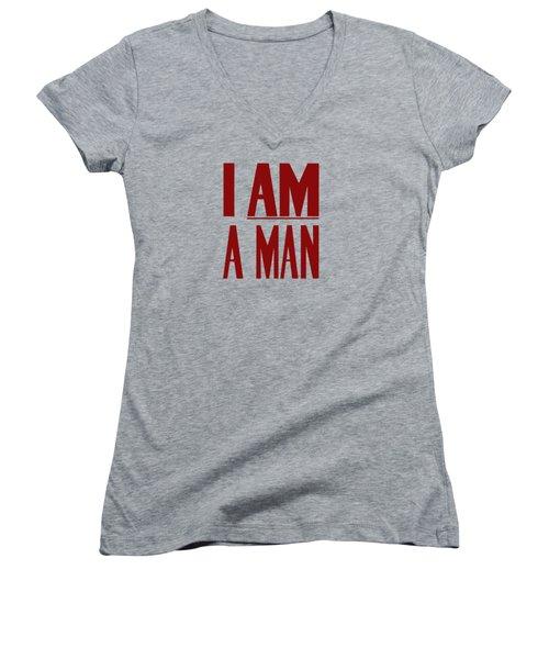 I Am A Man Women's V-Neck T-Shirt (Junior Cut) by War Is Hell Store