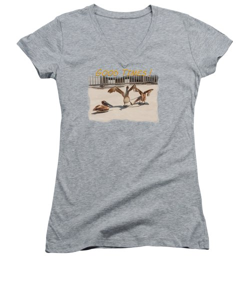 Good Times Women's V-Neck T-Shirt (Junior Cut) by John M Bailey