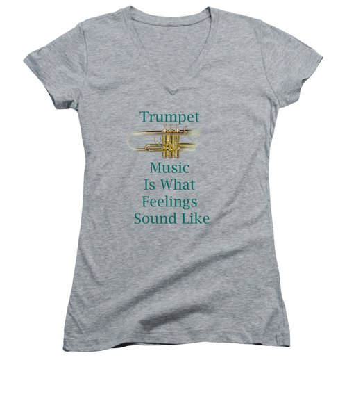 Trumpet Is What Feelings Sound Like 5582.02 Women's V-Neck T-Shirt (Junior Cut) by M K  Miller