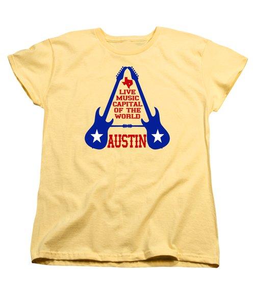 Austin Live Music Capital Of The World Women's T-Shirt (Standard Cut) by David G Paul