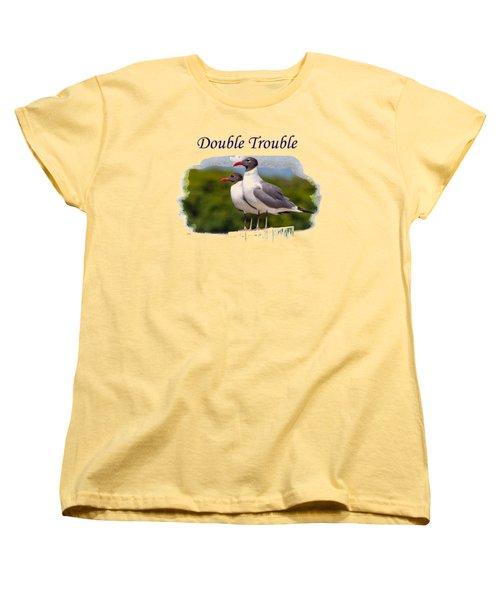 Double Trouble 2 Women's T-Shirt (Standard Cut) by John M Bailey