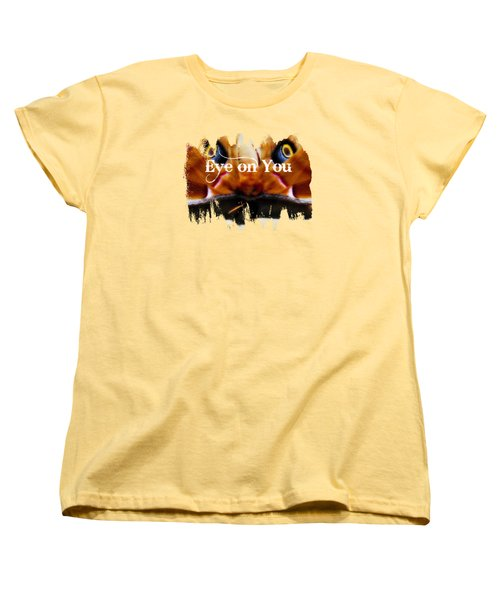 Eye On You Women's T-Shirt (Standard Cut) by Anita Faye