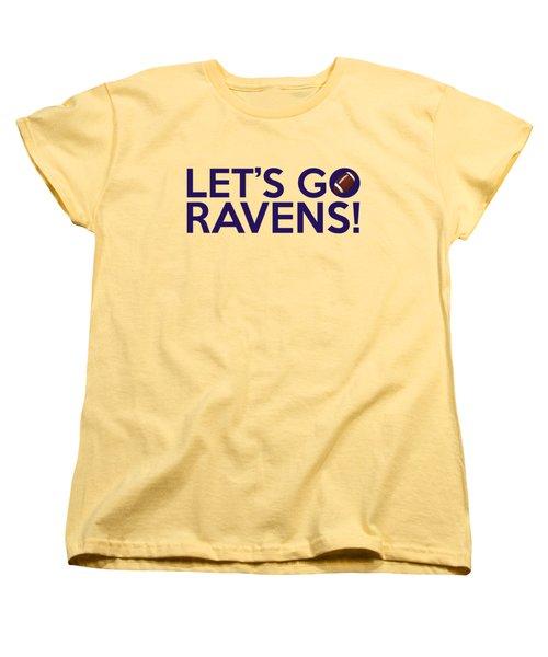 Let's Go Ravens Women's T-Shirt (Standard Cut) by Florian Rodarte