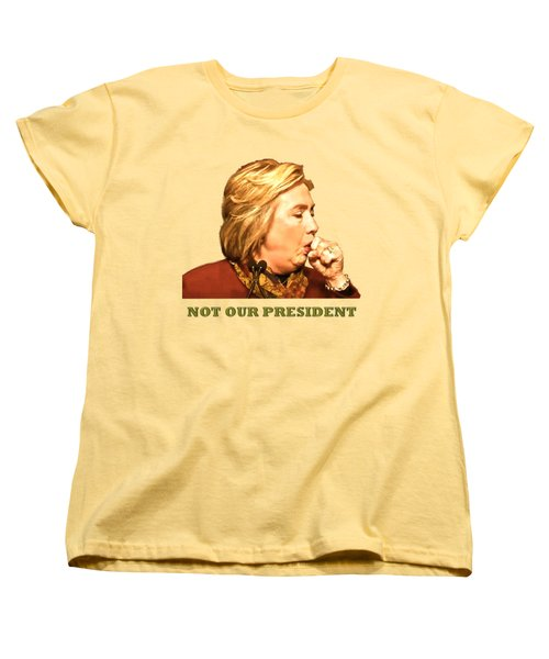Not Our President Women's T-Shirt (Standard Cut) by Funk