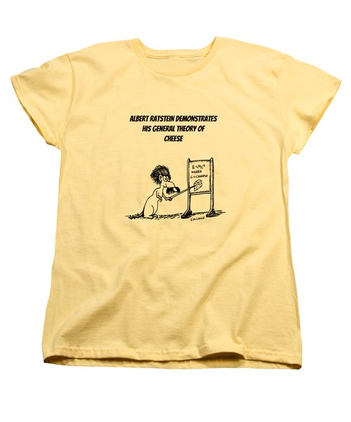 The General Theory Of Cheese Women's T-Shirt (Standard Cut) by Kim Gauge