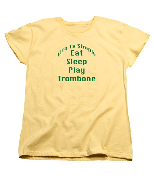 Trombone Eat Sleep Play Trombone 5517.02 Women's T-Shirt (Standard Cut) by M K  Miller
