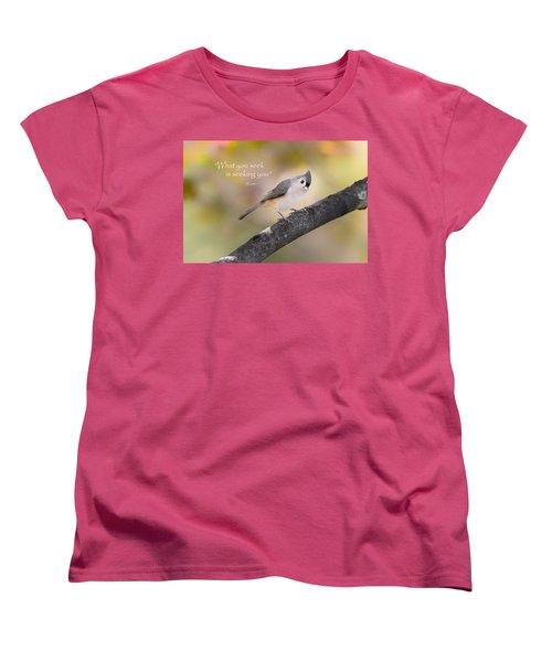 What You Seek Women's T-Shirt (Standard Cut) by Bill Wakeley