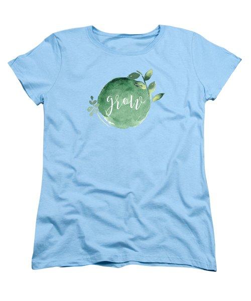 Grow Women's T-Shirt (Standard Cut) by Nancy Ingersoll