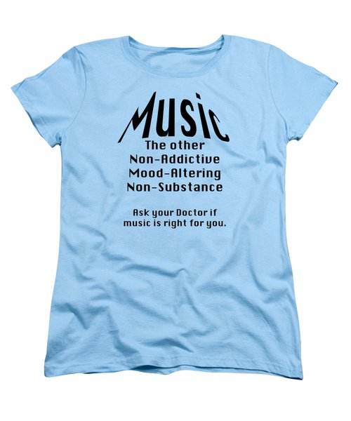 Music Is Right For You 5502.02 Women's T-Shirt (Standard Cut) by M K  Miller