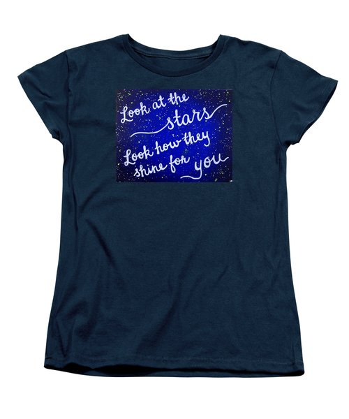 Look At The Stars Quote Painting Women's T-Shirt (Standard Cut) by Michelle Eshleman